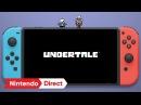 UNDERTALE [Nintendo Direct 2018.3.9]