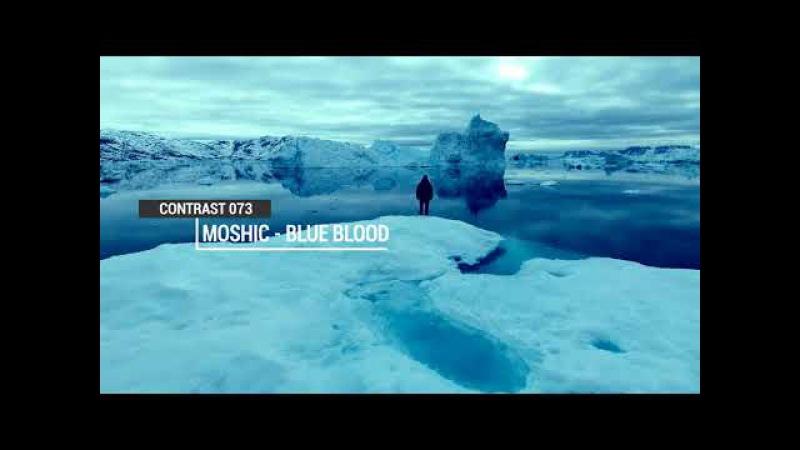 Moshic - Blue Blood (Original Mix)