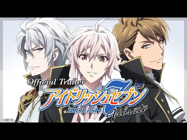 Трейлер версии аниме-сериала IDOLiSH7 для YouTube Originals