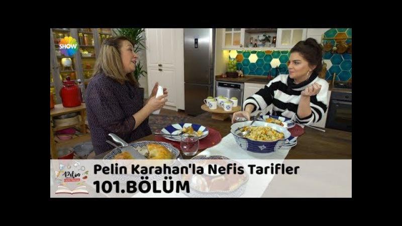 Pelin Karahan'la Nefis Tarifler 101.Bölüm   5 Şubat 2018
