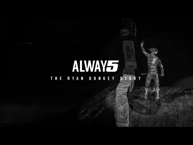 Fox MX | ALWAY5 | The Ryan Dungey Story