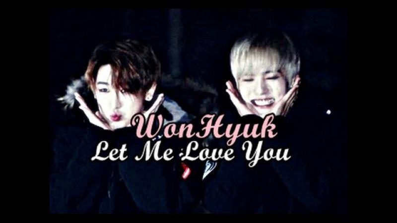 [MONSTA X]〈Wonho_X_Minhyuk〉「WONHYUK」【Let Me Love You】