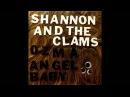 Shannon The Clams - Ozma
