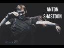 Anton shastoon HUMBLE.