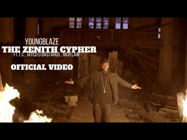 YoungBlaze-THE ZENITH CYPHER (MUSIC VIDEO) Ft. T.C. x JAYCO U BASTARDS x RICHLAW (4k version)