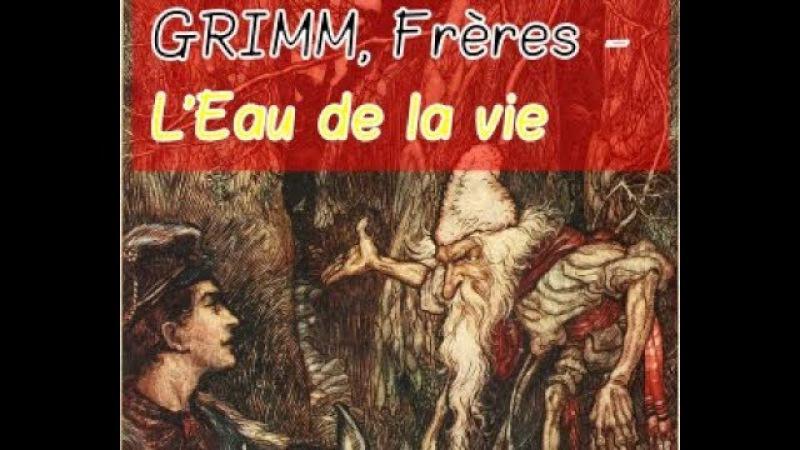 GRIMM, Frères – L'Eau de la vie (Livre audio avec texte)