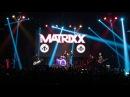 The MATRIXX – Последнее желание (Москва, 16.12.2017)
