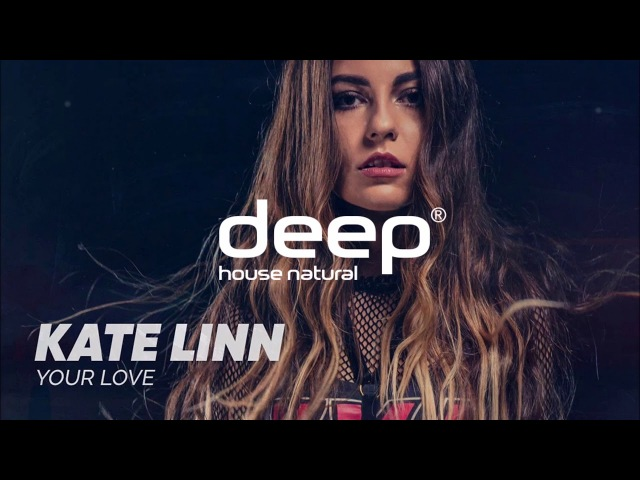 Kate Linn - Your Love (Rocket Fun Leo Johns Remix)