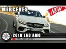 2018 Mercedes E63 AMG:Обзор,Характеристики,Цена