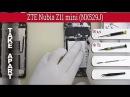 How to disassemble 📱 ZTE Nubia Z11 mini (NX529J) Take apart Tutorial