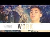Rihanna feat. Drake - Work Galagurskiy Cover