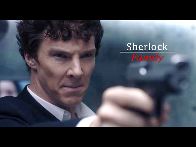 Sherlock F A M I L Y