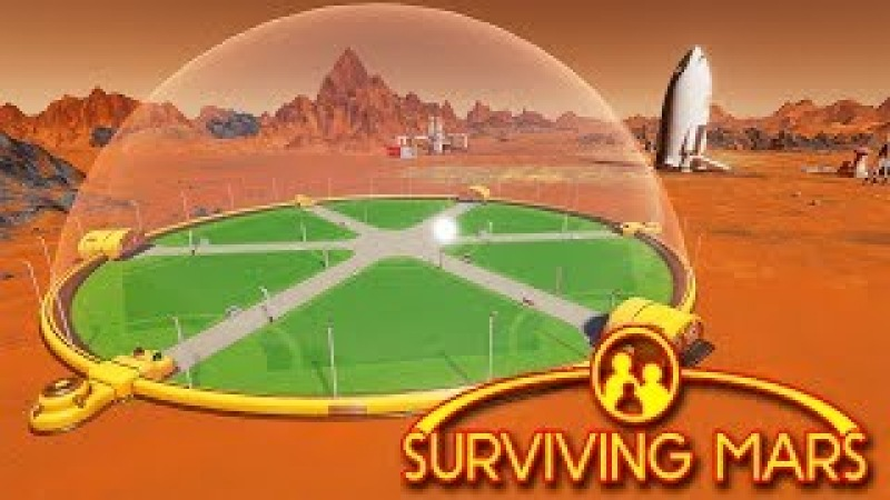 ПЕРВЫЙ ЗАЩИТНЫЙ КУПОЛ НА МАРСЕ - Suriving Mars 2