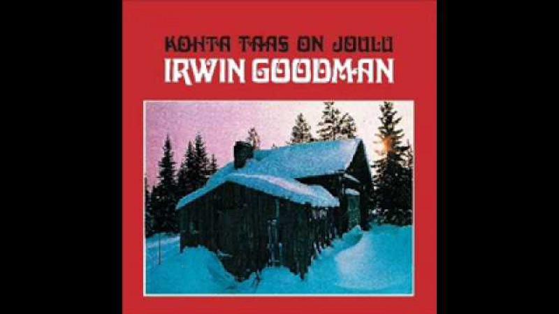 Irwin Goodman - Jos Joulu Pukki Pikku Veljen Tuo...