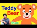 Teddy Bear Teddy Bear Turn Around by Shaan - English Rhymes For Babies Kids Songs