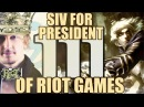 Siv HD - Best Moments 111 - SIV FOR PRESIDENT OF RIOT GAMES