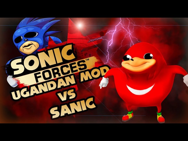 Sonic Forces - Ugandan Knuckles vs Sanic Mod (обзор мода)