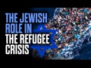 The Jewish Role in the Refugee Crisis