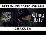 Chakuza - Thug Life - Meine Stadt