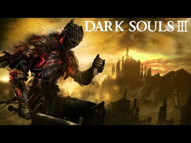 Dark Souls III Soundtrack OST - Epilogue (Ending Credits)