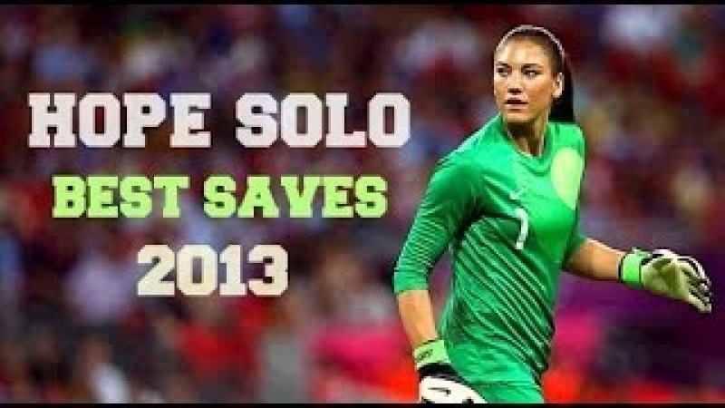 Hope Solo Best Saves ⊕ 2013