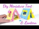 DIY Miniature Dollhouse Tent Lantern