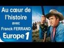 Le Far West (Ouest américain) | Au cœur de l'histoire | Europe 1