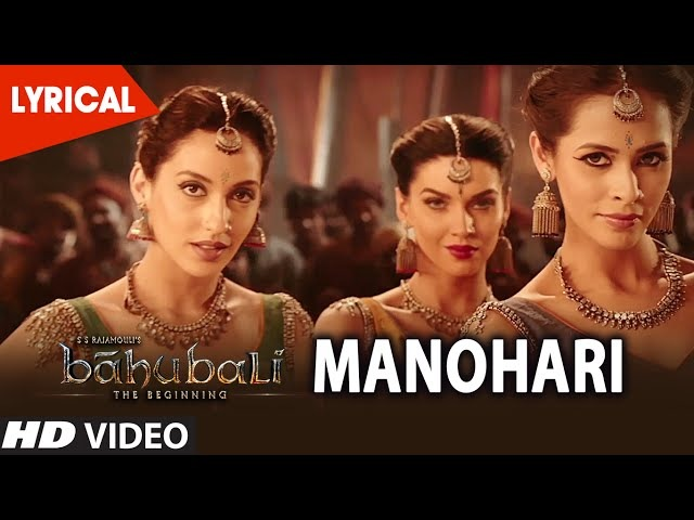 Manohari Lyrical Video Song || Baahubali (Telugu) || Prabhas, Rana, Anushka, Tamannaah, Bahubali