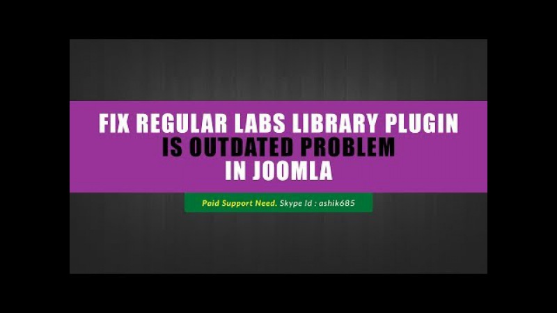 How to fix Regular Labs Library plugin is outdated Problem in Joomla смотреть онлайн без регистрации