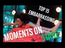 TOP 15 EMBARRASSING MOMENTS ON STAGE COMPILATION 2018 THESHOW
