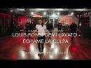 Échame La Culpa - Luis Fonsi - Demi Lovato - Zumba Choreography