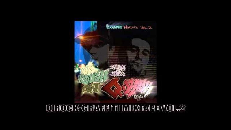 Q ROCK-GRAFFITI MIXTAPE VOL.2(MP3 MIX)