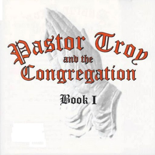 Pastor Troy альбом Pastor Troy and The Congregation Book I