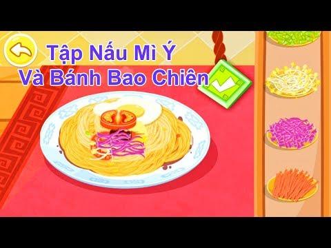 Game Trẻ Em: Game Làm Mì Ý Và Bánh Bao Chiên AHIHI