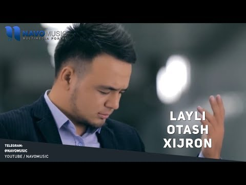 Otash Xijron - Layli | Оташ Хижрон - Лайли (music version)