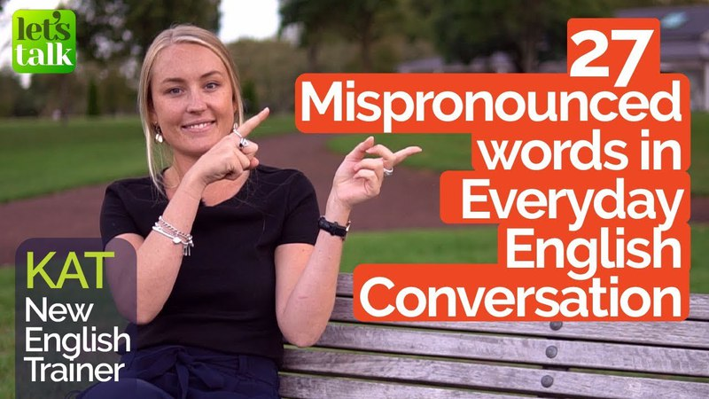 Top 27 Mispronounced Everyday Words English Pronunciation Practice Improve Accent Speak Clearly