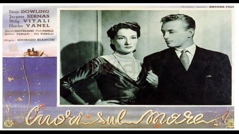 Cuori sul Mare -Giorgio Bianchi 1950 Doris Dowling Jacques Sernas Marcello Mastroianni Milly Vitale Charles Vanel Paolo Panelli