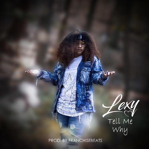 LEXY альбом Tell Me Why