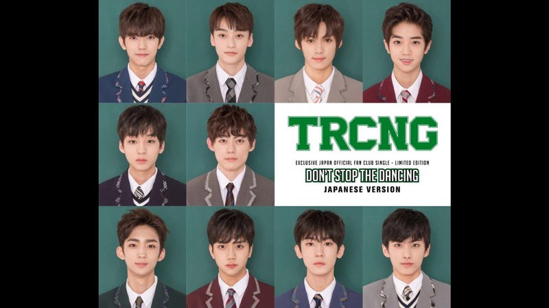 TRCNG- DON'T STOP THE DANCING (JAPANESE VERSION)