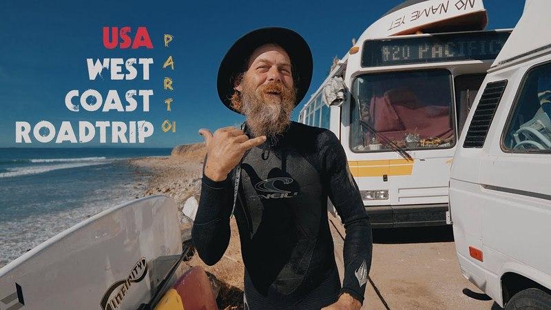 Жизнь в автобусе на берегу океана серфинг в 53 года. Джефф Каспер. Pacific 420.
