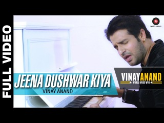 Jeena Dushwar Kiya - Vinay Anand World Wide Win   Vinay Anand and Jyoti Anand