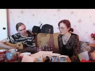 5.04.2015 Квартирник у Раисы / Жизнь бывает разная / Илья и Ната