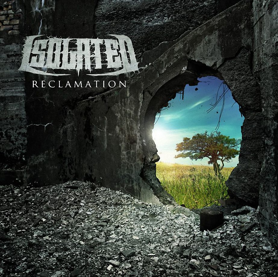 Isolated - Reclamation (EP) (2015)