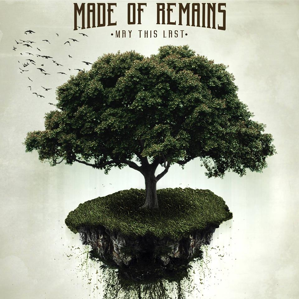 Made Of Remains - May This Last (EP 2015)