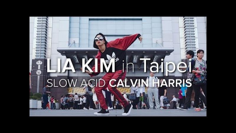 Lia Kim Slow Acid - Calvin Harris Taipei 101 Tower