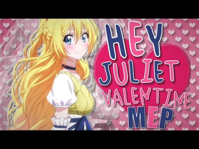 「MA」HEY JULIETHappy Valentine's Day!! ᴹᴱᴾ