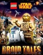 Лего Звёздные Войны. Истории Дройдов / Lego Star Wars: Droid Tales  (2015)