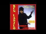 KEN LASZLO - Mary Ann (DJ NIKOLAY-D &amp SARO DJ Remix 2015)