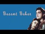 Basant Bahar | Classic Full Movie I Bharat Bhushan I Nimmi I KumKum | Classic Movie Box