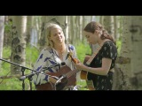 Sarah Jarosz &amp Aoife O'Donovan -